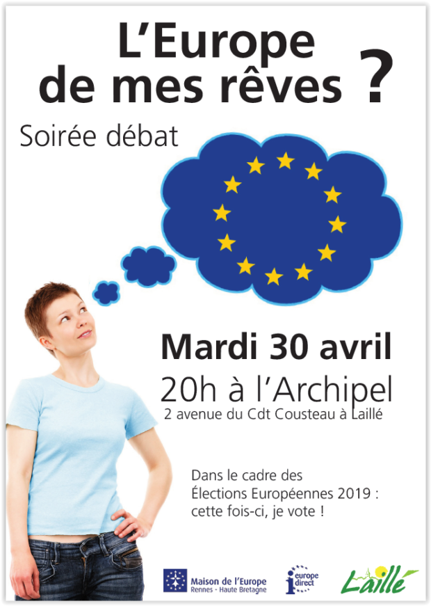 """Soirée-débat """"L'Europe de mes rêves ?"""" @ L'Archipel, Laillé"""