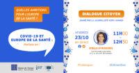 Dialogue citoyen avec Stella KYRIAKYDES, Commissaire européenne à la santé