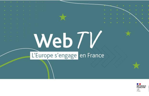 webTV « L'Europe s'engage en France »